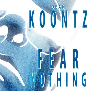 Dean Koontz's Fear Nothing
