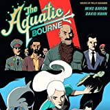 Aquatic Bourne