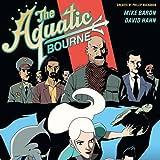Aquatic Bourne