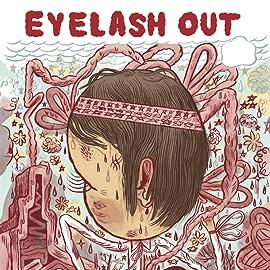 Eyelash Out