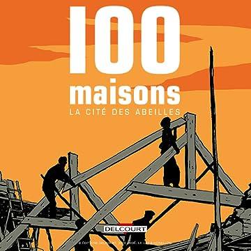 100 Maisons, la Cité des abeilles