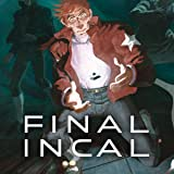 Final Incal: (French)