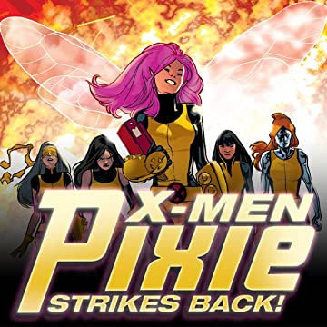 X-Men: Pixie Strikes Back (2010)