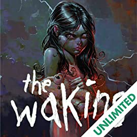 The Waking, Vol. 1