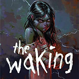 The Waking, Tome 1