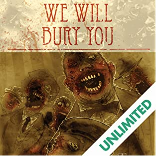 We Will Bury You, Vol. 1