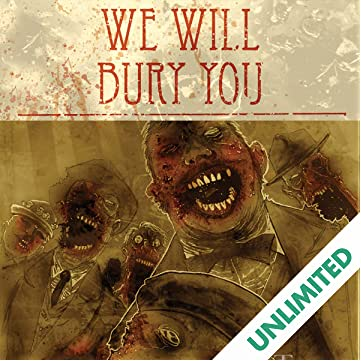 We Will Bury You