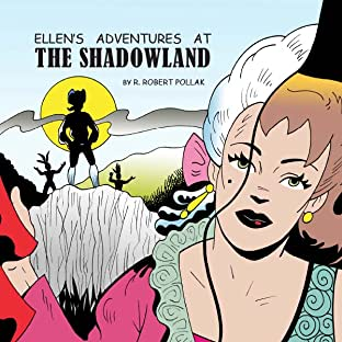 Ellen's Adventures at The Shadowland