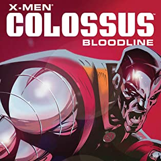 X-Men: Colossus Bloodline