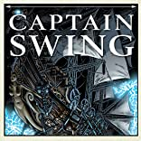Captain Swing, Vol. 1