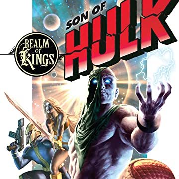 Realm of Kings: Son of Hulk