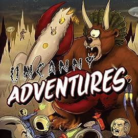 Uncanny Adventures