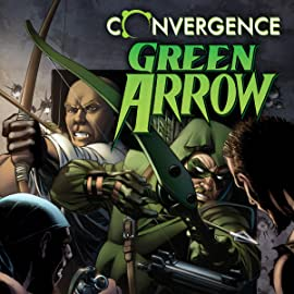 Convergence: Green Arrow (2015)