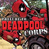 Prelude To Deadpool Corps