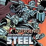 Convergence: Superman: Man of Steel (2015)