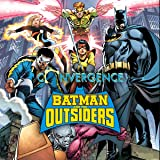 Convergence: Batman and the Outsiders (2015)