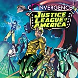 Convergence: Justice League of America (2015)