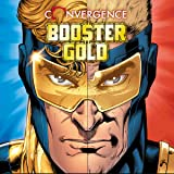 Convergence: Booster Gold (2015)