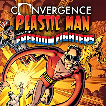 Convergence: Plastic Man and the Freedom Fighters (2015)
