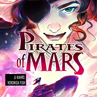 Pirates of Mars, Vol. 1: Love and Revenge
