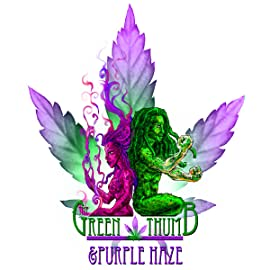 The Adventures of The Green Thumb & Purple Haze