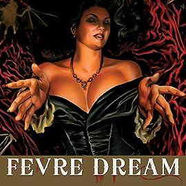 Fevre Dream, Vol. 1