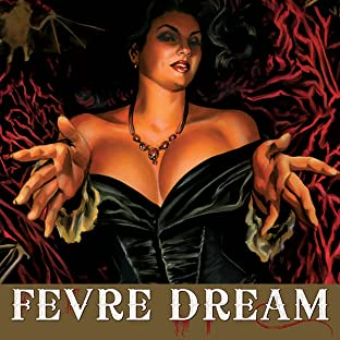 Fevre Dream, Vol. 1