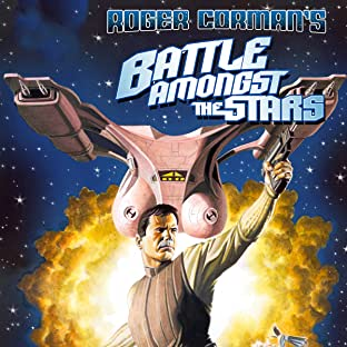 Roger Corman Presents: Battle Amongst the Stars, Vol. 1
