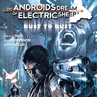 Do Androids Dream of Electric Sheep?: Dust To Dust