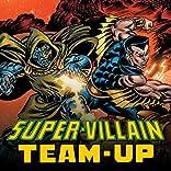 Super-Villain Team-Up (1975-1980)