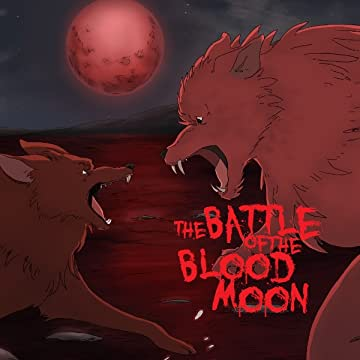 The Battle of the Blood Moon