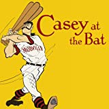 Casey at the Bat and Other Diamond Tales