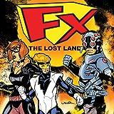 Fx 2: Lost Land