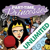 Part Time Princesses