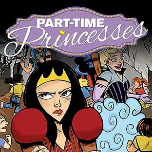 Part Time Princesses