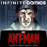 Marvel's Ant-Man - Scott Lang: Small Time MCU Infinite Comic