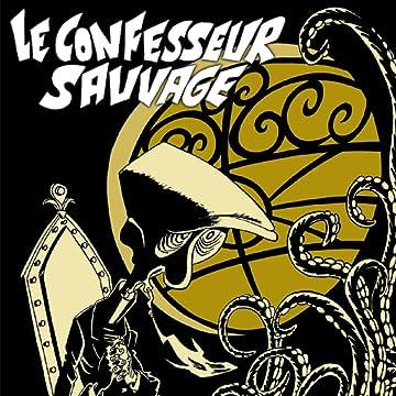 Le confesseur sauvage