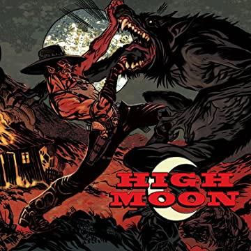High Moon: The Collected Graphic Novel
