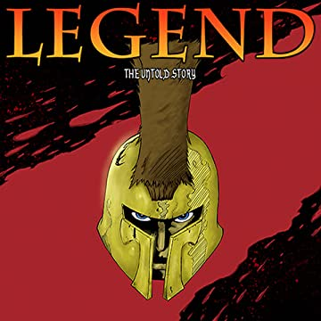 Legend The Untold Story
