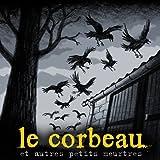 Le Corbeau et autres petits meurtres