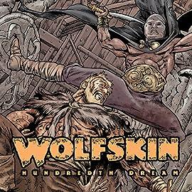 Wolfskin: Hundredth Dream, Vol. 1