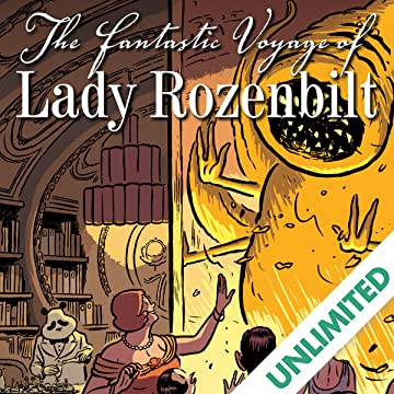 The Fantastic Voyage of Lady Rozenbilt