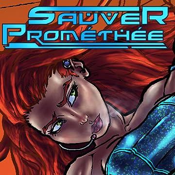 Sauver Prométhée