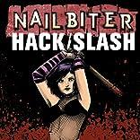 Nailbiter/Hack/Slash Hack/Slash/Nailbiter