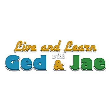 Live and Learn with Ged & Jae