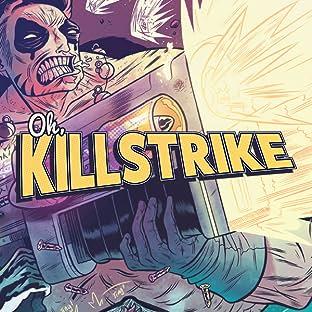 Oh Killstrike