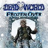 Deadworld: Frozen Over