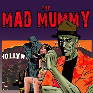 The Mad Mummy