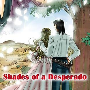 Shades of A Desperado