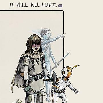 It Will All Hurt